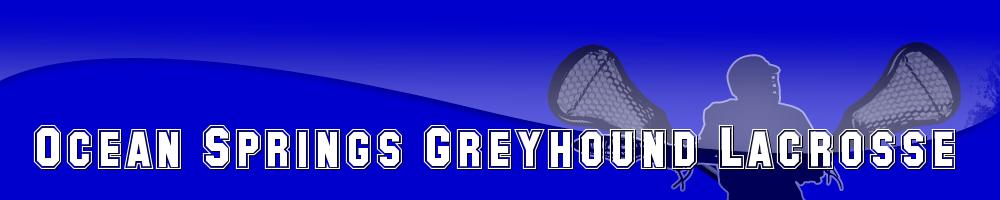 Ocean Springs Greyhounds  Lacrosse, Lacrosse, Goal, Field