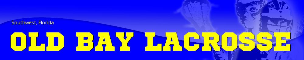 OLD BAY LACROSSE, Lacrosse, Goal, Field