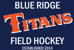 Blue Ridge Titans Field Hockey, Field Hockey