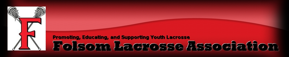 Folsom Lacrosse Association, Lacrosse, Goal, Field