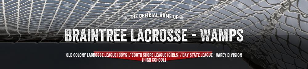 BRAINTREE LACROSSE                                           , Lacrosse, Goal, Field
