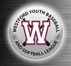 Westford Youth Baseball and Softball League, Baseball/Softball