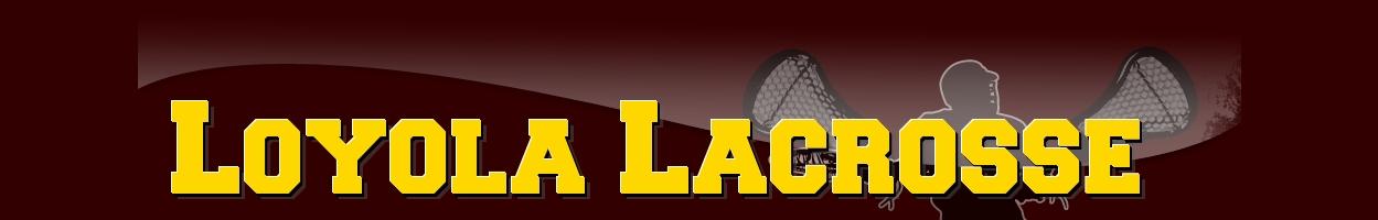 Loyola Lacrosse, Lacrosse, Goal, Fields