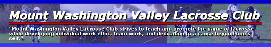 Mount Washington Valley Lacrosse Club, Lacrosse, Goal, Field