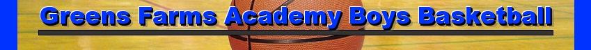 Greens Farms Academy Boys Basketball, Basketball, Point, Court