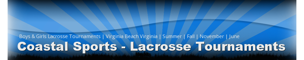 Coastal Sports Management, Lacrosse, Goal, Field