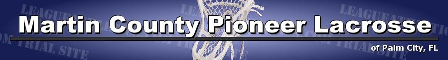 Martin County Pioneer Lacrosse, Lacrosse, Goal, Field