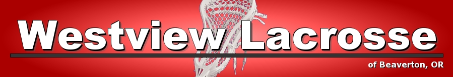 Westview Lacrosse; HS Boys, HS Girls and Youth, Lacrosse, Goal, Field