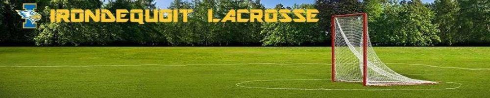 Irondequoit Lacrosse, Lacrosse, Goal, Field