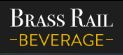 Brass Rail Beverage