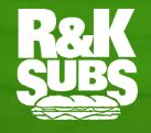 R & K Subs