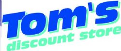 Tom's Discount Store