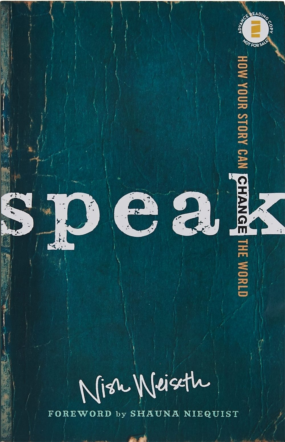 'Speak,' by Nish Weiseth demonstrates how stories can be used as tools to share glimpses of God's character, grace and love.