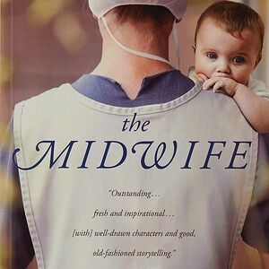 'The Midwife,' by Jolina Petersheim, is a powerful story of redemption, forgiveness and the power of Christ over sin.