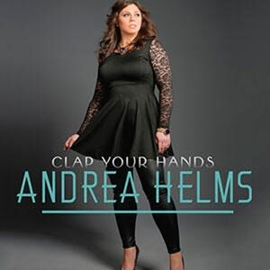 "Andrea Helms' ""Clap Your Hands"" is an upbeat Christ-focused record full of soul and full of hope."