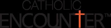 Catholic Encounter: Bringing Faith to Life