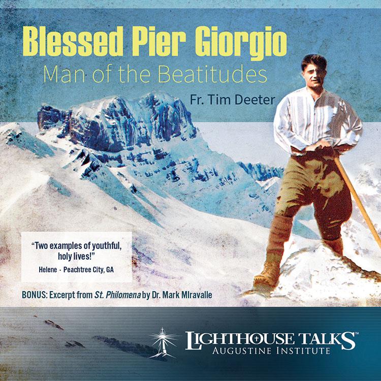 Blessed Pier Giorgio Frassati - Man of the Beatitudes | faith raiser | catholic media | new evangelization | catholic cd | catholic mp3 | year of faith