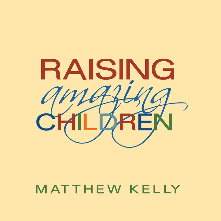Building Better Families Catholic CD or Catholic MP3 by Matthew Kelly