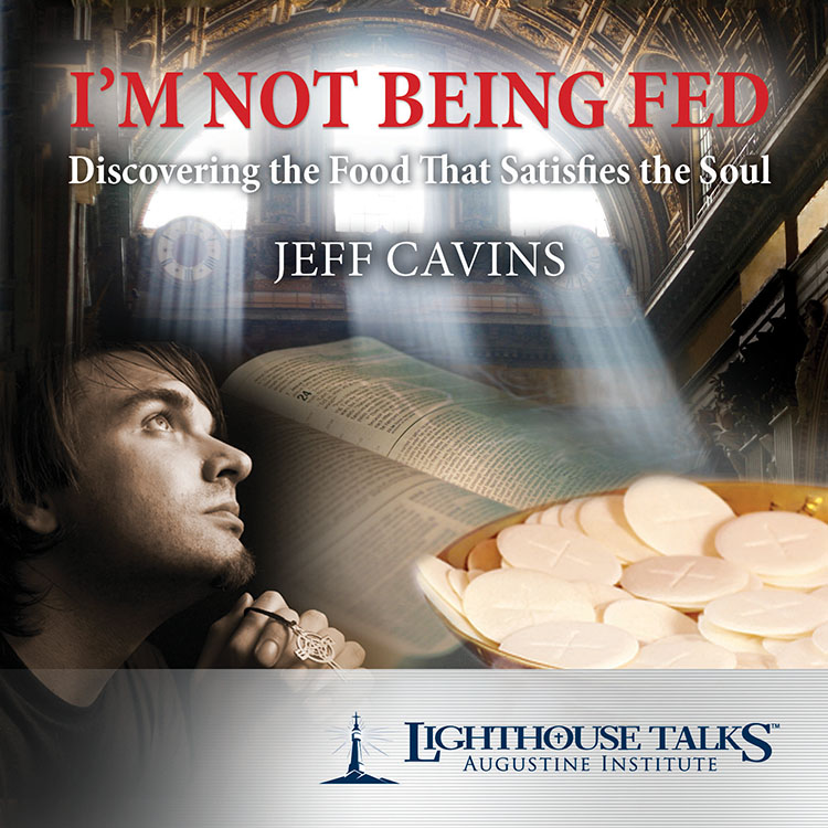 I'm Not Being Fed | faith raiser | catholic media | new evangelization | catholic cd | catholic mp3 | year of faith