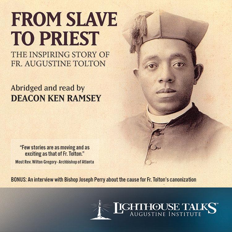 From Slave to Priest | Ignatius Press | faith raiser | catholic media | new evangelization | year of faith | catholic cd | catholic mp3