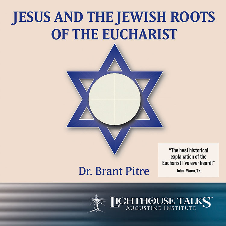 Jesus and the Jewish Roots of the Eucharist | Dr. Brant Pitre | faith raiser | new evangelization | catholic media | catholic cd | catholic mp3 | year of faith