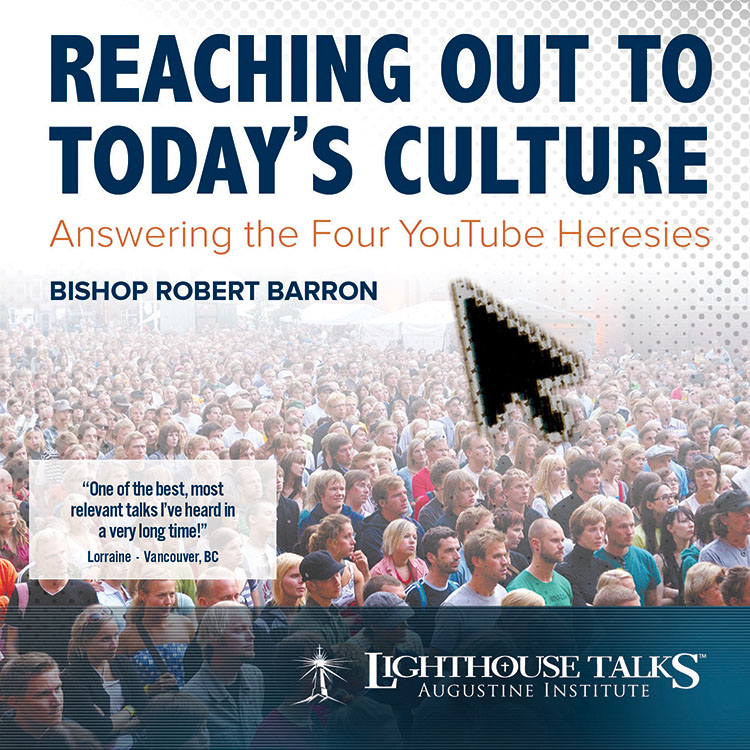 Reaching Out to Today's Culture | Fr. Robert Barron | faith raiser | catholic media | new evangelization | catholic cd | catholic mp3 | year of faith