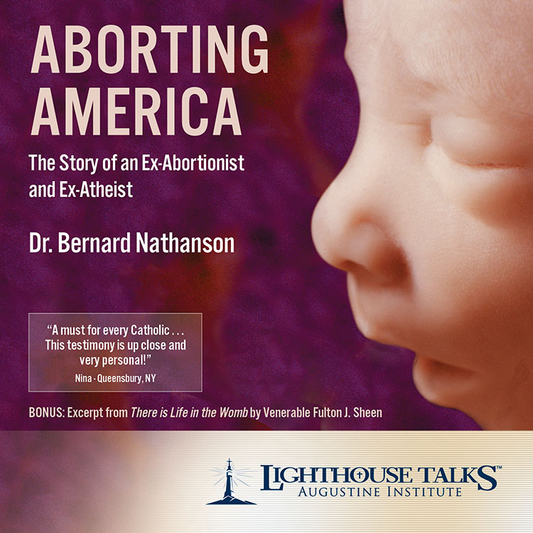 Aborting America: The Story of an Ex-Abortionist and Ex-Atheist | faith raiser | catholic media | new evangelization | year of faith | catholic cd | catholic mp3