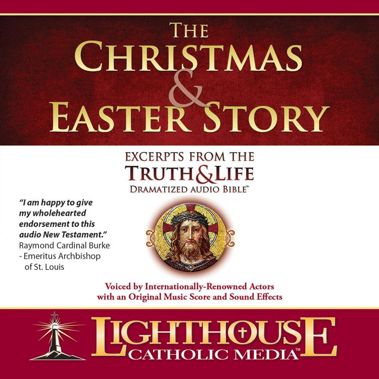 The Christmas and Easter Story | Truth and Life Dramatized Audio Bible | faith raiser | catholic media | new evangelization | year of faith | catholic cd | catholic mp3