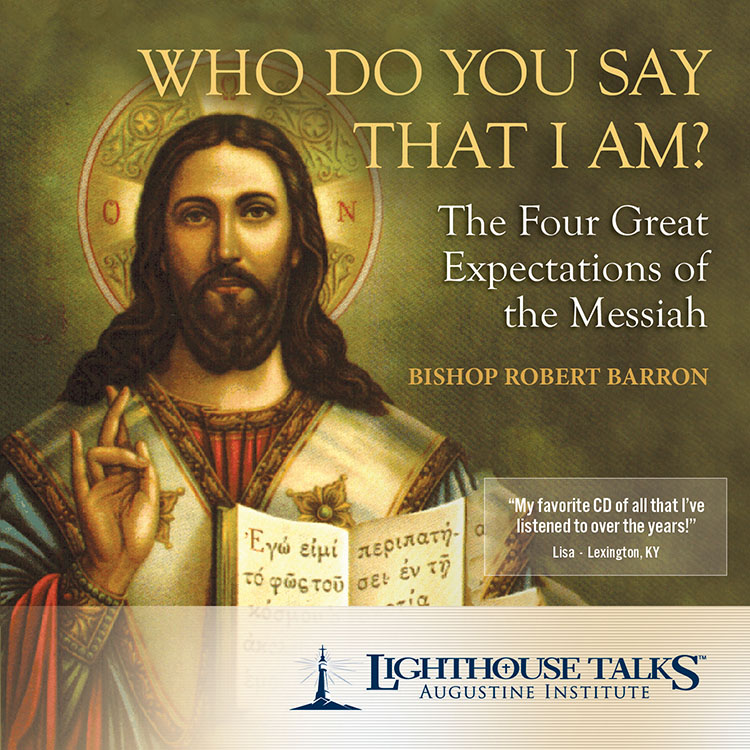 Who Do You Say That I Am | Fr. Robert Barron | faith raiser | catholic media | new evangelization | year of faith | catholic cd | catholic mp3