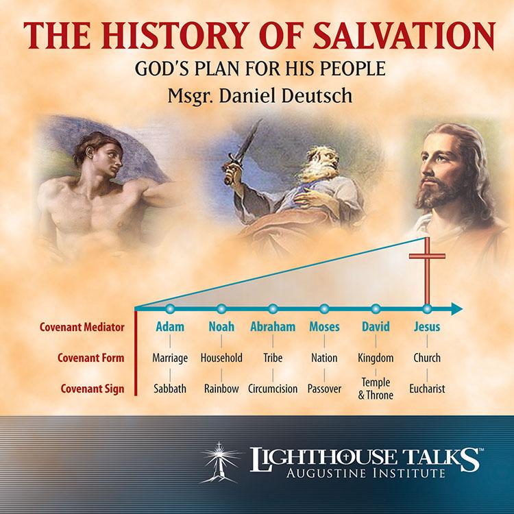 the history of salvation lighthouse catholic media