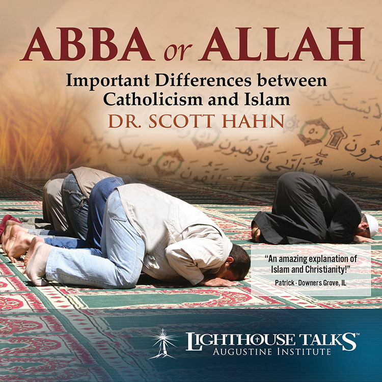 Abba or Allah Catholic CD or Catholic MP3 by Dr. Scott Hahn