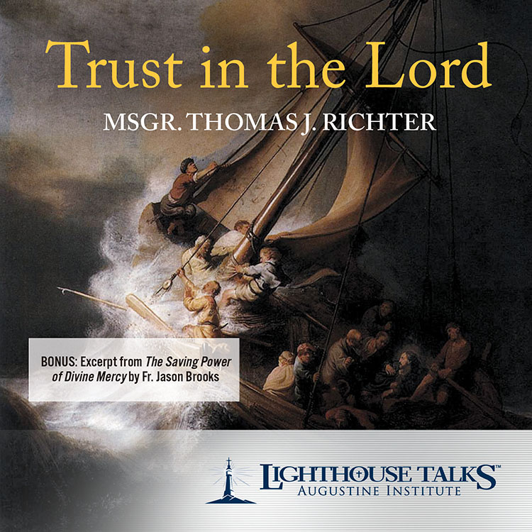 Trust in the Lord | Faith raiser | Faithraiser | Catholic Media | New Evangelization