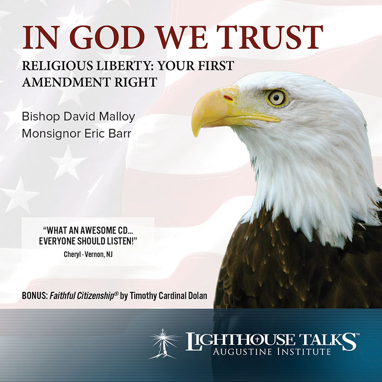 IN GOD WE TRUST (Religious Liberty: Your First Amendment Right) by Monsignor Eric Barr