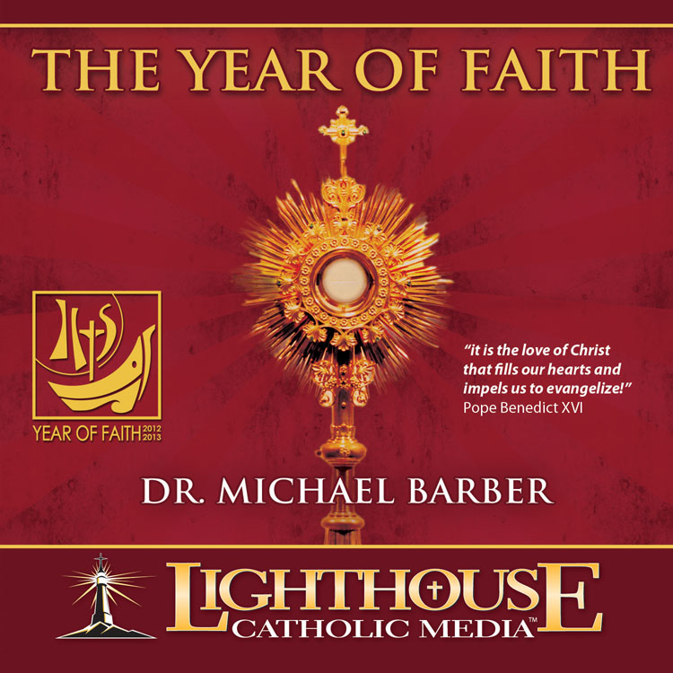 The Year of Faith Catholic CD | Lighthouse Catholic Media | faith raiser | faithraiser | year of faith