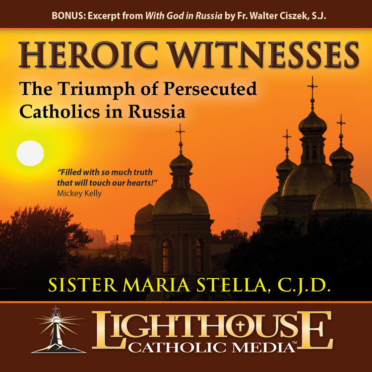 Heroic Witnesses Catholic CD or Catholic MP3 by Sr. Maria Stella