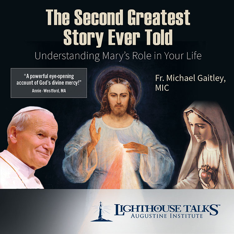 The Second Greatest Story Ever Told - Fr. Michael Gaitley