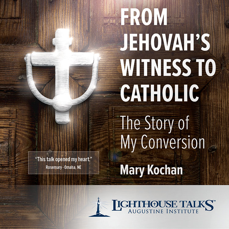 From Jehovah's Witness to Catholic - Lighthouse Catholic Media