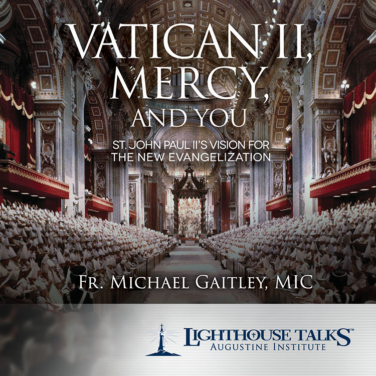 Vatican II, Mercy, and You