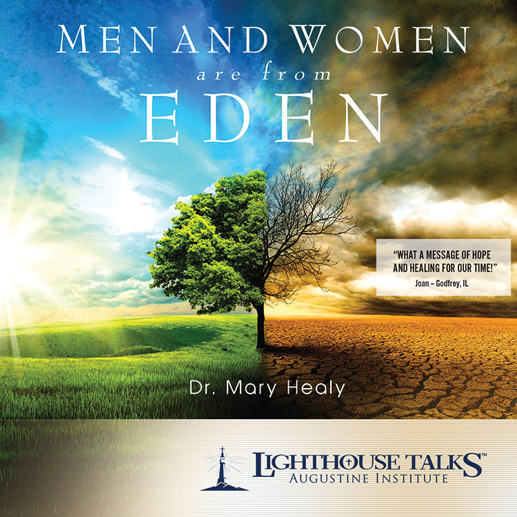 Men and Women Are from Eden - Dr. Mary Healy