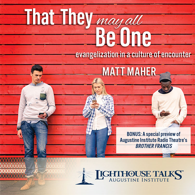 That They May All Be One - Matt Maher
