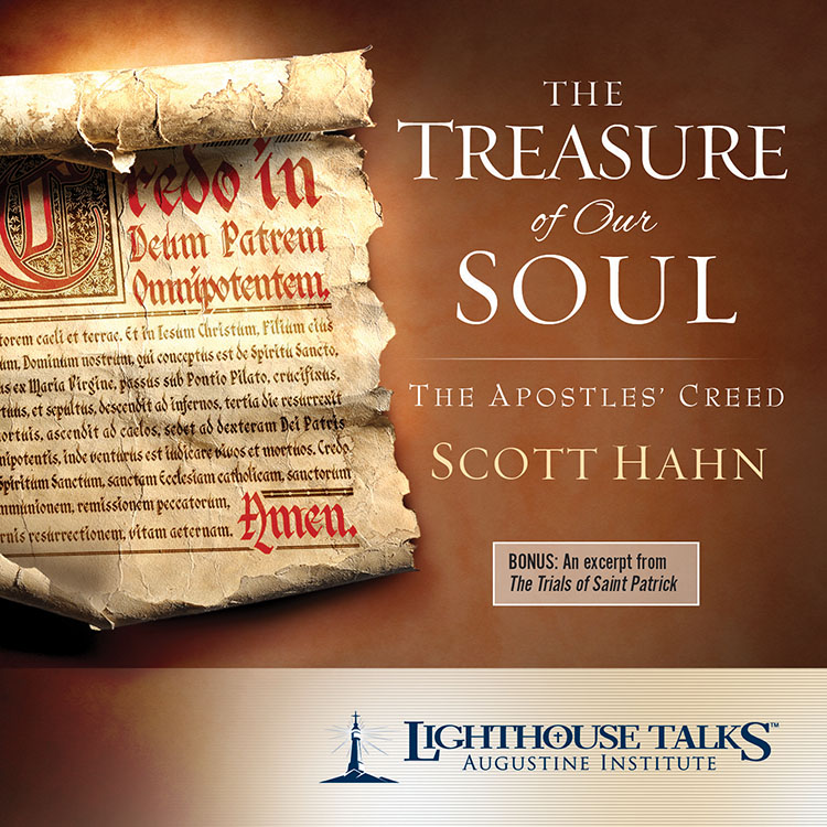 The Treasure of Our Soul: The Apostles' Creed - Lighthouse ...