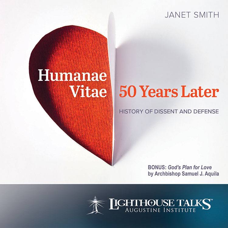 Humanae Vitae 50 Years Later: History of Dissent and Defense - Prof. Janet Smith