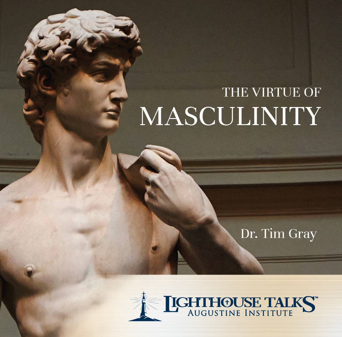 The Virtue of Masculinity