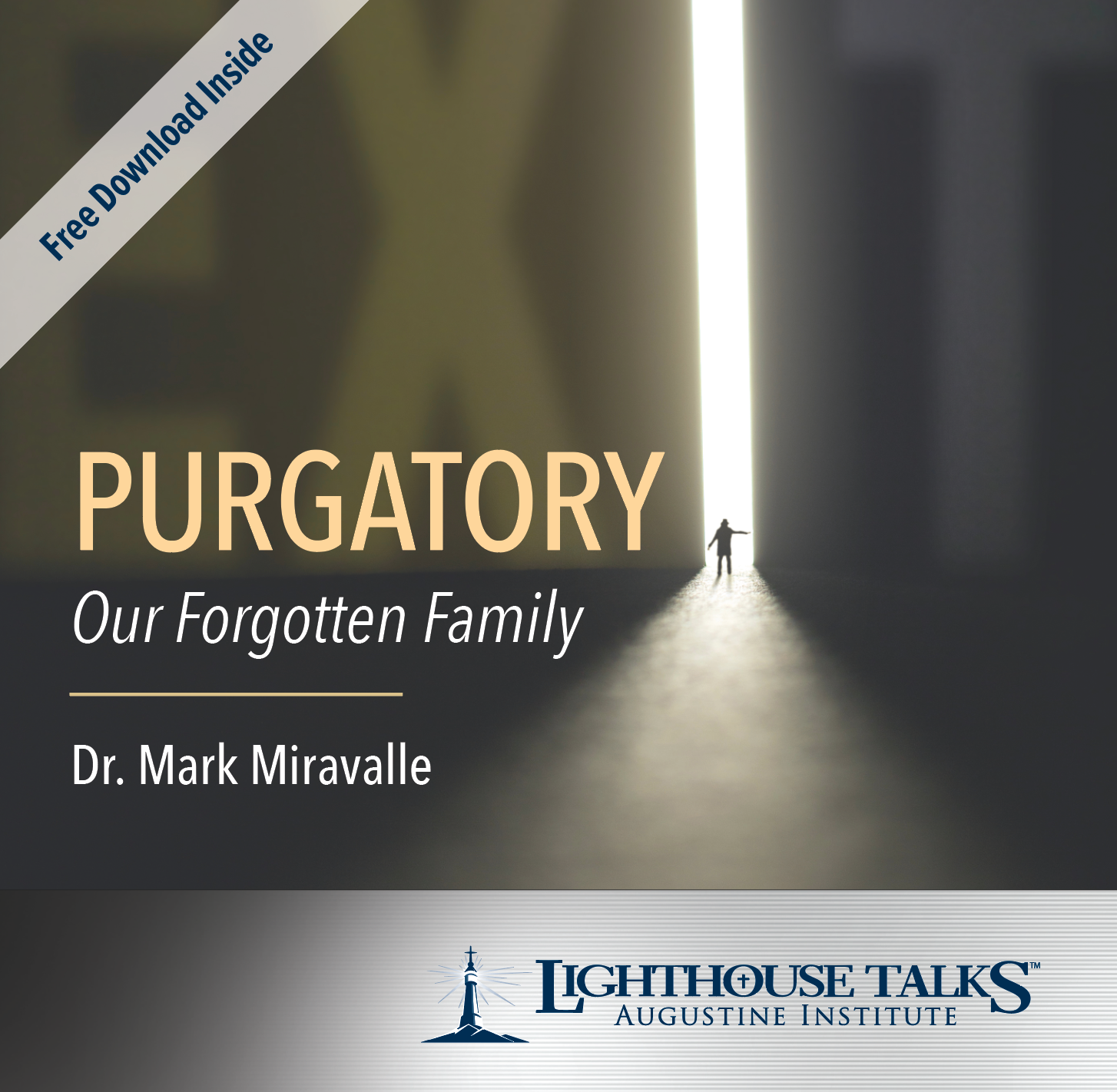 Purgatory: Our Forgotten Family