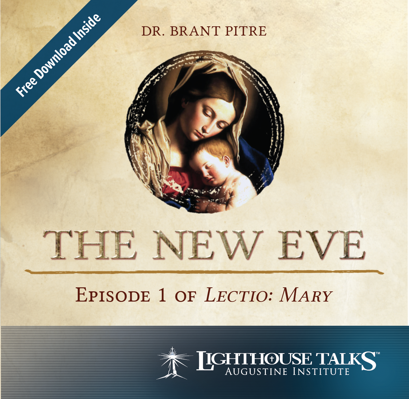 The New Eve: Episode 1 of Lectio: Mary