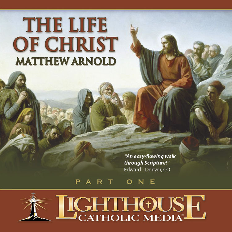 The Life of Christ - Part 1