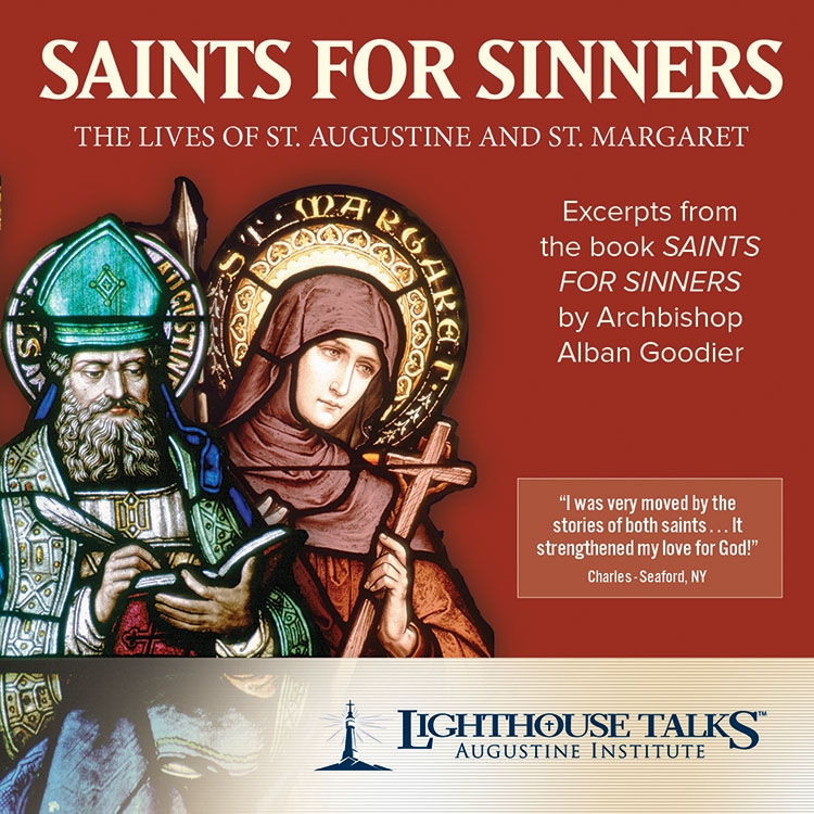 Saints for Sinners - The Lives of Saint Augustine of Hippo and Saint Margaret of Cortona | Faith Raiser | Faithraiser | New Evangelization