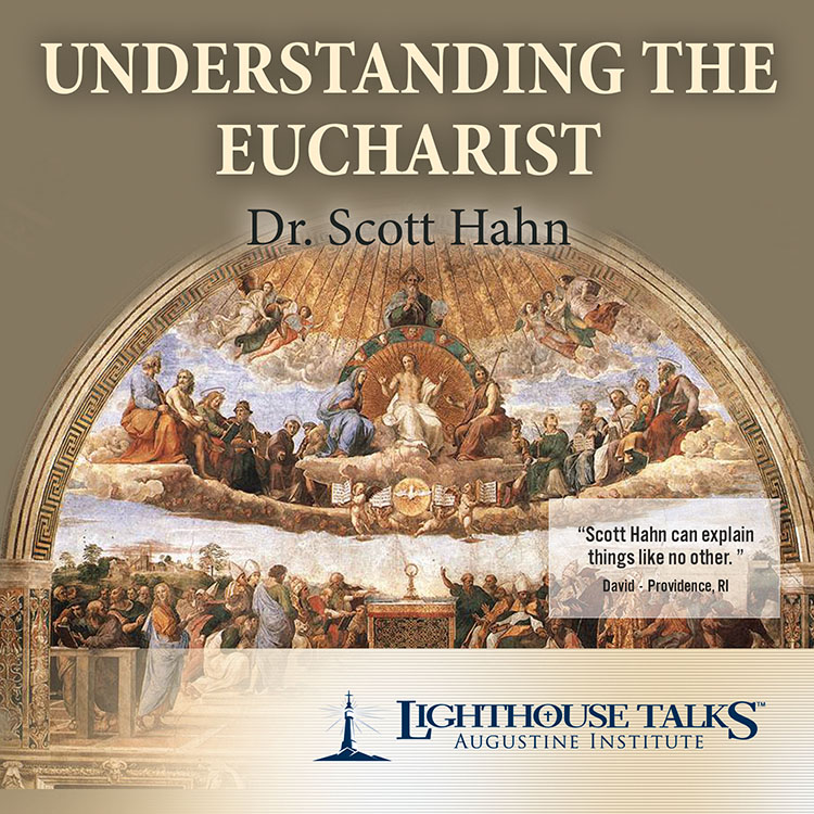 Understanding the Eucharist | Dr. Scott Hahn | faith raiser | catholic media | new evangelization | catholic cd | catholic mp3 | year of faith