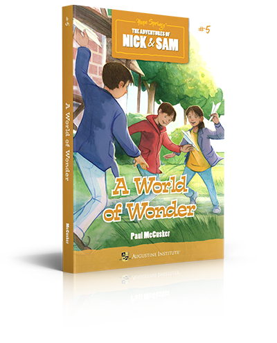 A World of Wonder: The Adventures of Nick & Sam - Paul McCusker