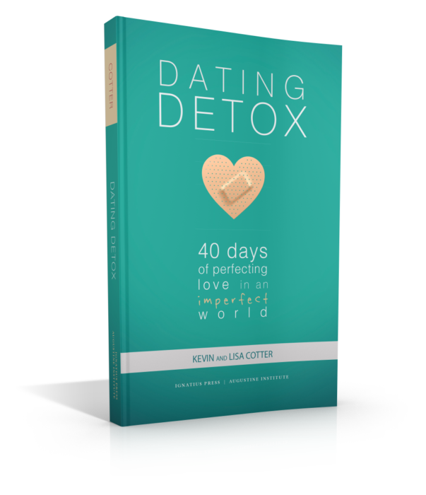 Dating Detox: 40 Days of Perfecting Love in an Imperfect World - Book - Kevin and Lisa Cotter